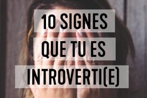 10 signes que tu es introverti(e)